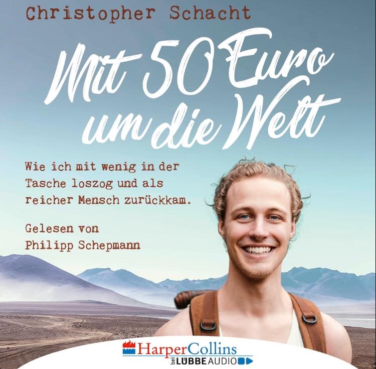Mit 50€ um die Welt – Christopher Schacht